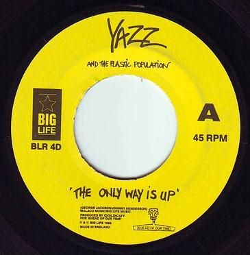YAZZ - THE ONLY WAY IS UP - BIG LIFE