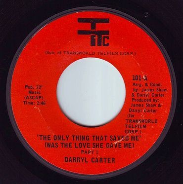 DARRYL CARTER - THE ONLY THING THAT SAVED ME - TTC