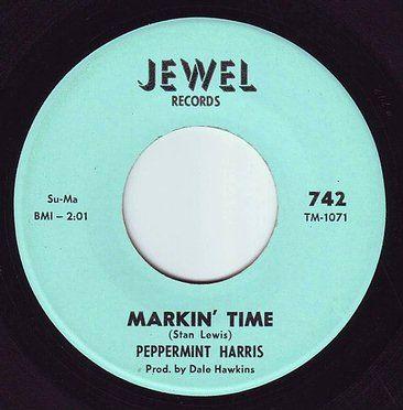 PEPPERMINT HARRIS - MARKIN' TIME - JEWEL