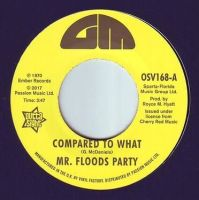 MR. FLOODS PARTY - COMPARED TO WHAT - GM