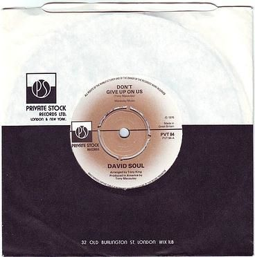 DAVID SOUL - DON'T GIVE UP ON US - PRIVATE STOCK
