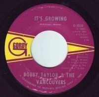 BOBBY TAYLOR & THE VANCOUVERS - IT'S GROWING - GORDY