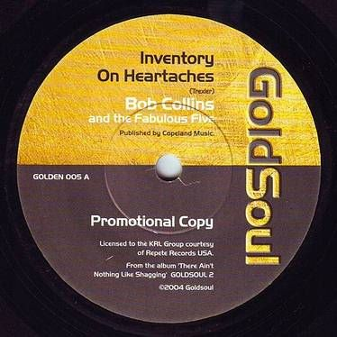 BOB COLLINS - INVENTORY ON HEARTACHES - GOLDSOUL DEMO