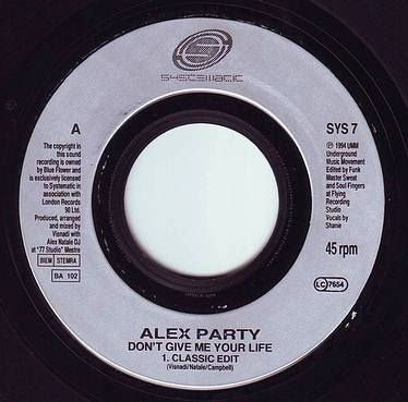 ALEX PARTY - DON'T GIVE ME YOUR LIFE - SYSTEMATIC