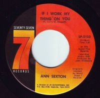 ANN SEXTON - IF I WORK MY THING ON YOU - 77