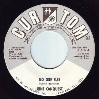 JUNE CONQUEST - NO ONE ELSE - CURTOM DEMO