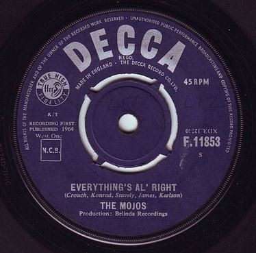 MOJOS - EVERYTHING'S AL'RIGHT - DECCA