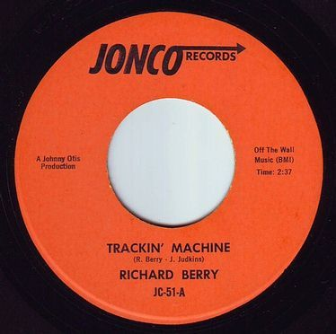 RICHARD BERRY - TRACKIN' MACHINE - JONCO