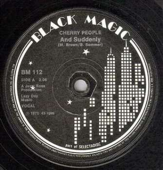CHERRY PEOPLE - AND SUDDENLY - BLACK MAGIC