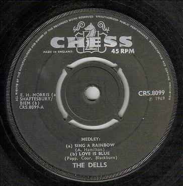 DELLS - SING A RAINBOW - CHESS