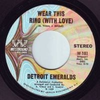 DETROIT EMERALDS - WEAR THIS RING (WITH LOVE) - WESTBOUND