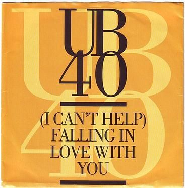 UB40 - (I CAN'T HELP) FALLING IN LOVE WITH YOU - DEP