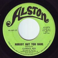 CLARENCE REID - NOBODY BUT YOU BABE - ALSTON