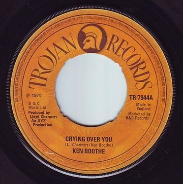 KEN BOOTHE - CRYING OVER YOU - TROJAN