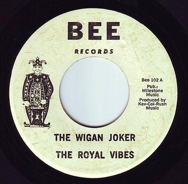 ROYAL VIBES - THE WIGAN JOKER - BEE