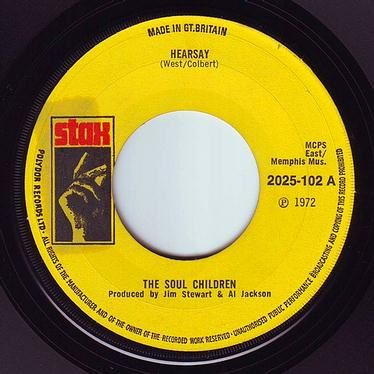 SOUL CHILDREN - HEARSAY - STAX