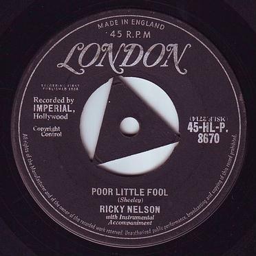 RICKY NELSON - POOR LITTLE FOOL - LONDON