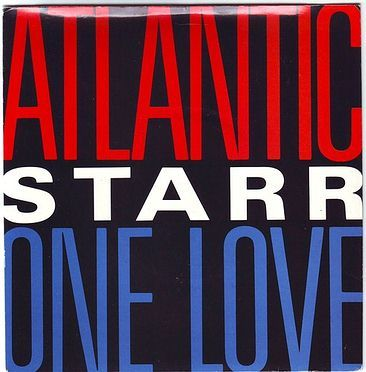 ATLANTIC STARR - ONE LOVE - A&M