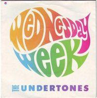 UNDERTONES - WEDNESDAY WEEK - SIRE