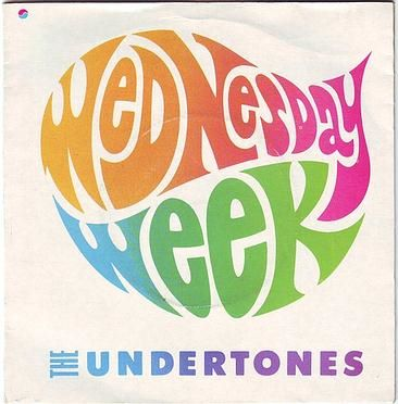 UNDERTONES - WEDNESDAY WEEK - SIRE
