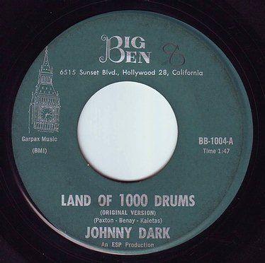 JOHNNY DARK - LAND OF 1000 DRUMS - BIG BEN