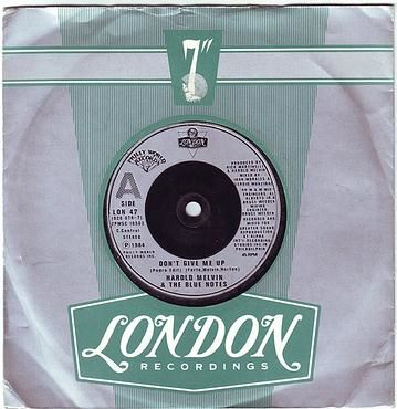 HAROLD MELVIN & THE BLUE NOTES - DON'T GIVE ME UP - LONDON