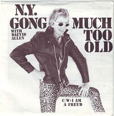 N.Y. GONG - MUCH TOO OLD - CHARLY