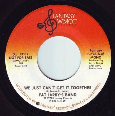 FAT LARRY'S BAND - WE JUST CAN'T GET IT TOGETHER - FANTASY WMOT