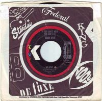 BOBBY BYRD - IF YOU DON'T WORK YOU CAN'T EAT - KING