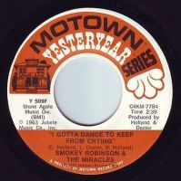 SMOKEY ROBINSON & THE MIRACLES - I GOTTA DANCE TO KEEP FROM CRYING - MOTOWN YY
