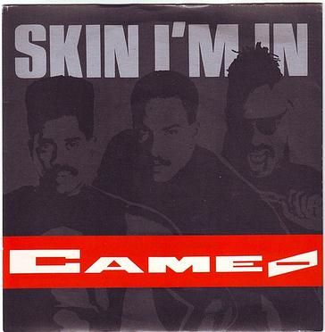 CAMEO - SKIN I'M IN - POLYGRAM