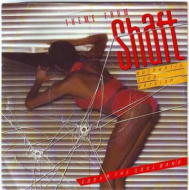 EDDY & THE SOUL BAND - THEME FROM SHAFT - CLUB