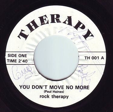 ROCK THERAPY - YOU DON'T MOVE ME NO MORE - THERAPY