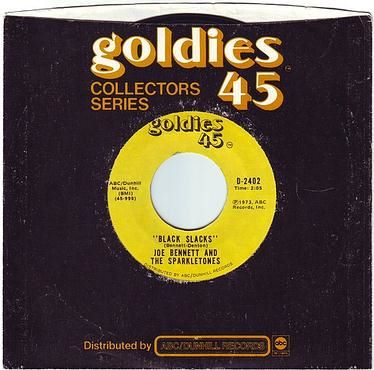 JOE BENNETT & THE SPARKLETONES - BLACK SLACKS - GOLDIES 45
