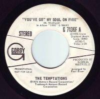 TEMPTATIONS - YOU'VE GOT MY SOUL ON FIRE - GORDY DEMO