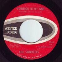 SHIRELLES - FOOLISH LITTLE GIRL - SCEPTER
