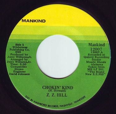 Z.Z. HILL - CHOKIN' KIND - MANKIND