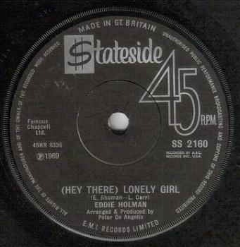 EDDIE HOLMAN - HEY THERE LONELY GIRL - STATESIDE