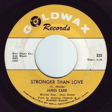 JAMES CARR - STRONGER THAN LOVE - GOLDWAX