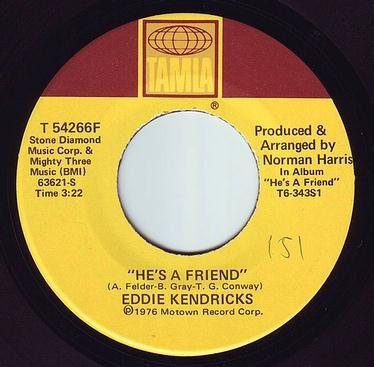 EDDIE KENDRICKS - HE'S A FRIEND - TAMLA
