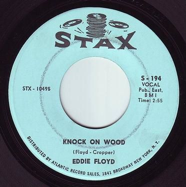 EDDIE FLOYD - KNOCK ON WOOD - STAX