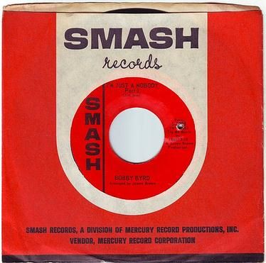 BOBBY BYRD - I'M JUST A NOBODY - SMASH