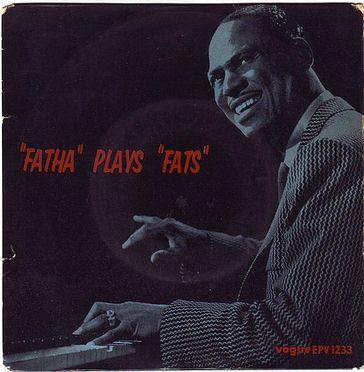 "EARL ""FATHA"" HINES - PLAYS FATS WALLER - VOGUE EP"