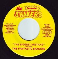 FANTASTIC SHAKERS - THE BIGGEST MISTAKE - T.F.S.