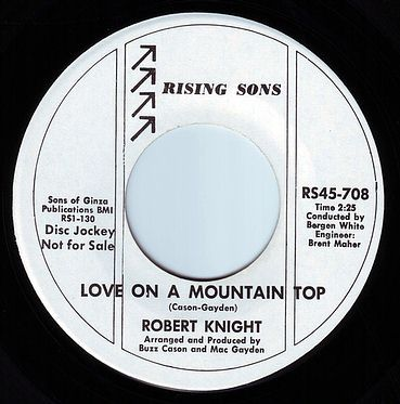 ROBERT KNIGHT - LOVE ON A MOUNTAIN TOP - RISING SONS DEMO