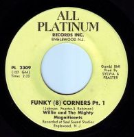 WILLIE & the MIGHTY MAGNIFICENTS - FUNKY (8) CORNERS - ALL PLATINUM