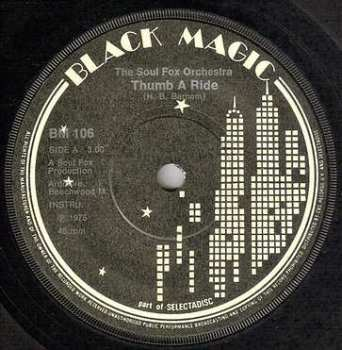 SOUL FOX ORCH - THUMB A RIDE - BLACK MAGIC