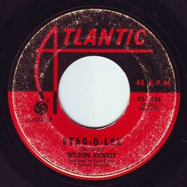 WILSON PICKETT - STAG-O-LEE - ATLANTIC