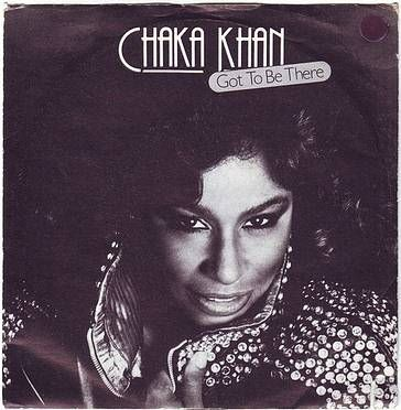 CHAKA KHAN - GOT TO BE THERE - WB