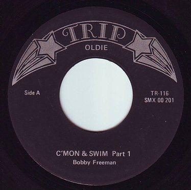 BOBBY FREEMAN - C'MON & SWIM - TRIP OLDIE